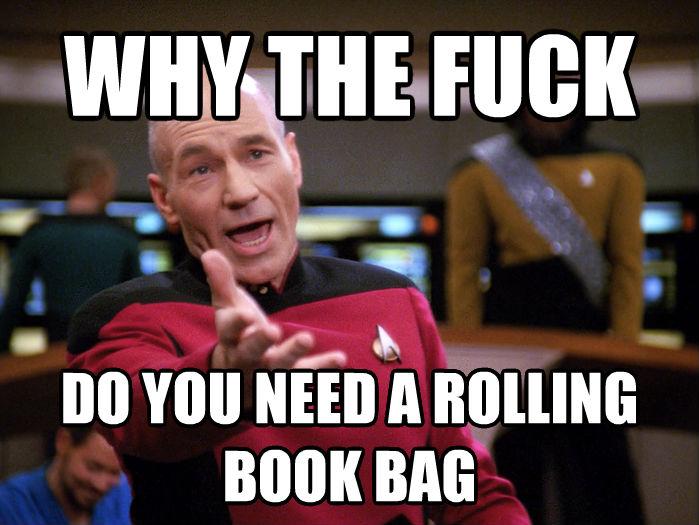 Rolling Book Bag Meme